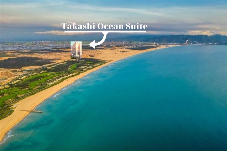 Vị trí Căn hộ Takashi Ocean Suite Kỳ Co Quy Nhơn ở đâu? Có gì tiềm năng?